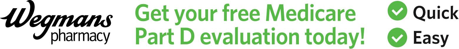 Wegmans Pharmacy Free Evaluation Medicare PartD