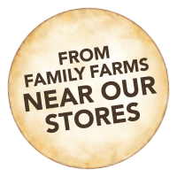 from family farms near our stores